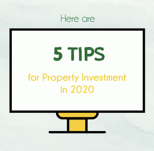5 Tips for Property Investment in 2020