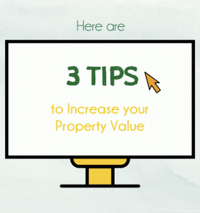 PG Tips: Increase your Property Value