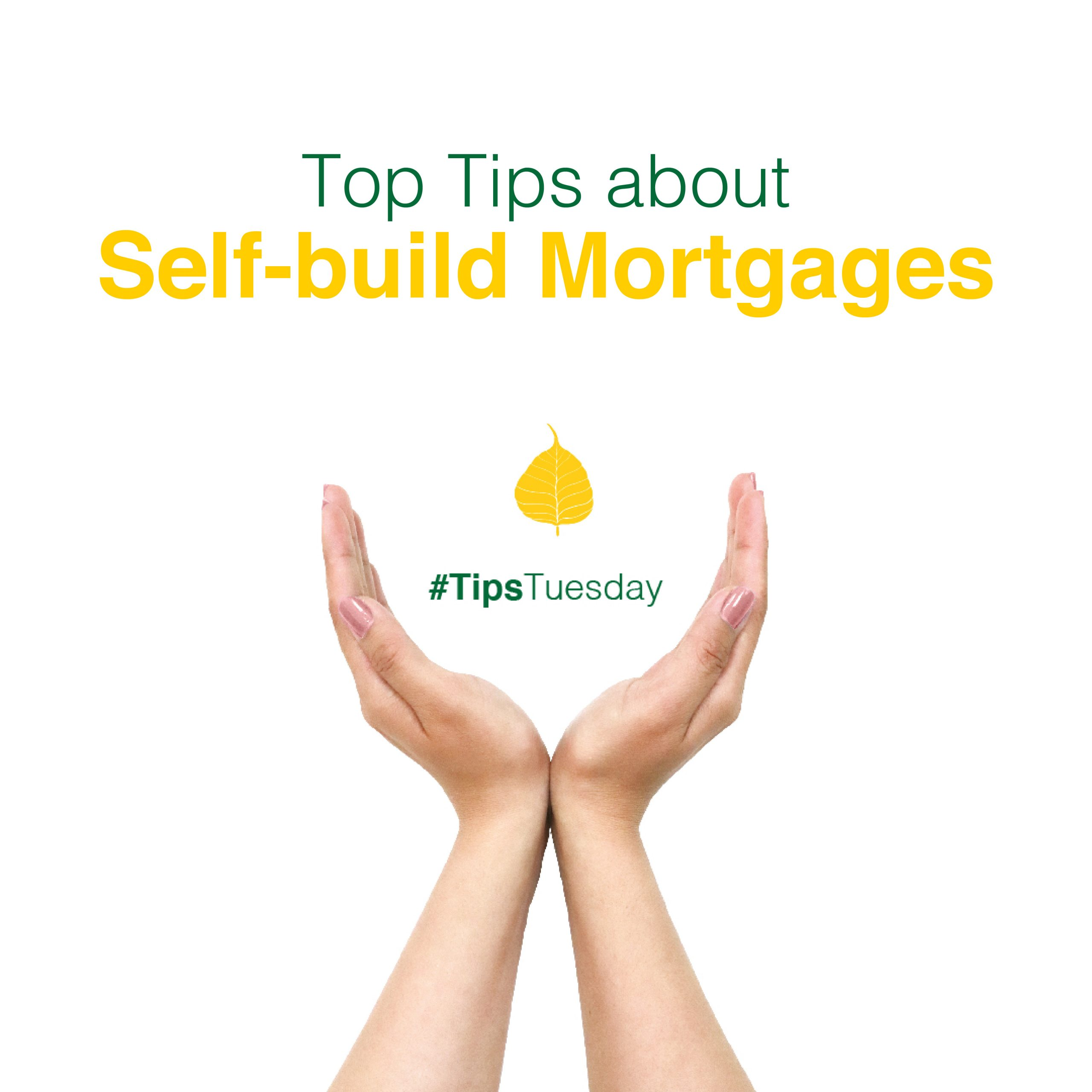 Top Tips About Self-Build Mortgages