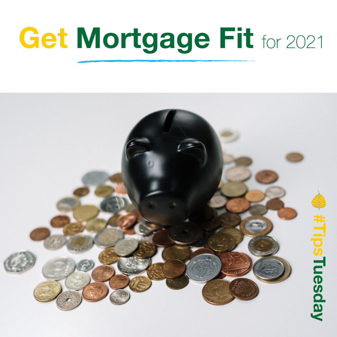 You are currently viewing Get Mortgage Fit for 2021