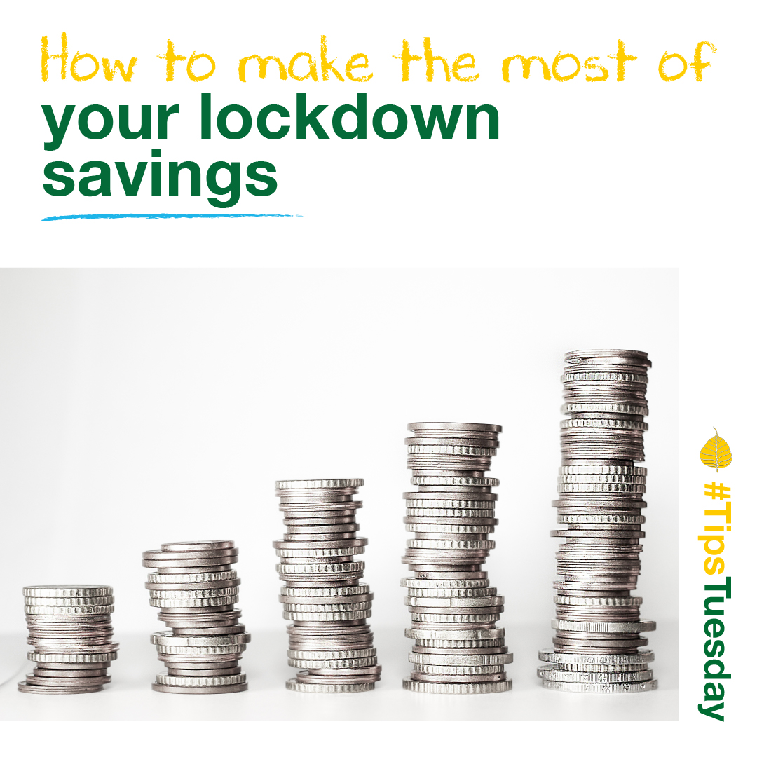 You are currently viewing How to make the most of your lockdown savings